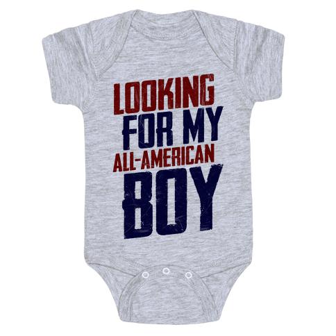 Looking For My All-American Boy Baby Onesy