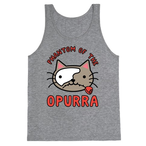 Phantom of the Opurra Tank Top