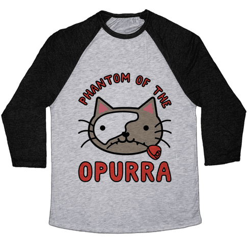Phantom of the Opurra Baseball Tee