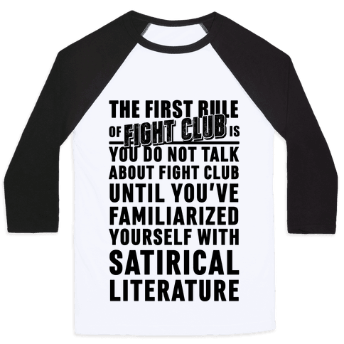 First Rule of Fight Club Satirical Literature Baseball Tee