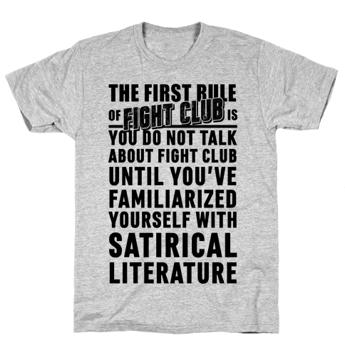 First Rule of Fight Club Satirical Literature Mens T-Shirt