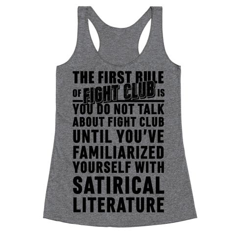 First Rule of Fight Club Satirical Literature Racerback Tank Top
