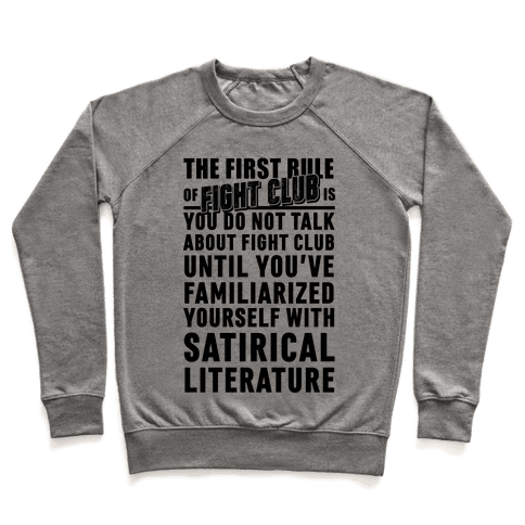 First Rule of Fight Club Satirical Literature Pullover