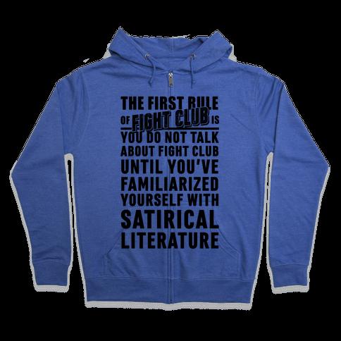 First Rule of Fight Club Satirical Literature Zip Hoodie