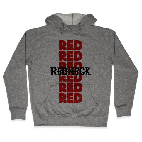 Redneck Hooded Sweatshirt