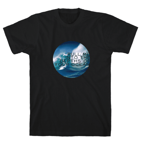 Your Ocean Mens T-Shirt
