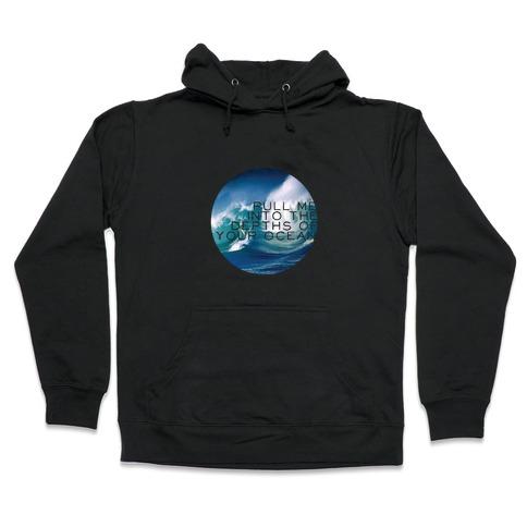 Your Ocean Hooded Sweatshirt