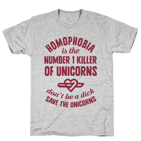 Homophobia Is The Number One Killer Of Unicorns Mens T-Shirt