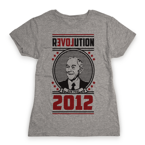 Ron Paul Presidency Womens T-Shirt