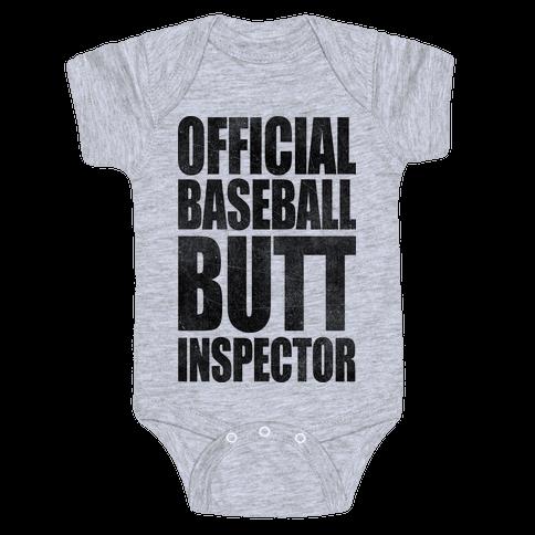 Official Baseball Butt Inspector Baby Onesy