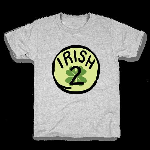 Irish 2 (St. Patricks Day) Kids T-Shirt