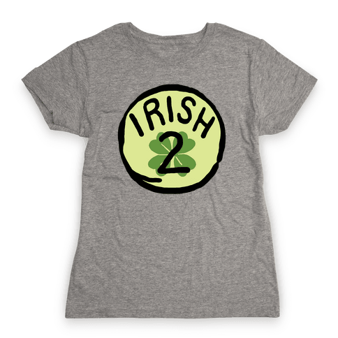 Irish 2 (St. Patricks Day) Womens T-Shirt