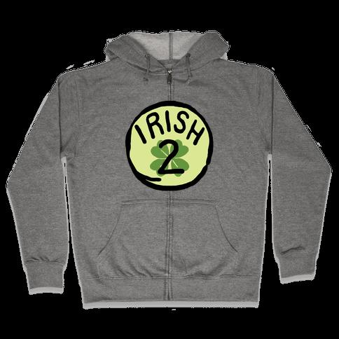 Irish 2 (St. Patricks Day) Zip Hoodie