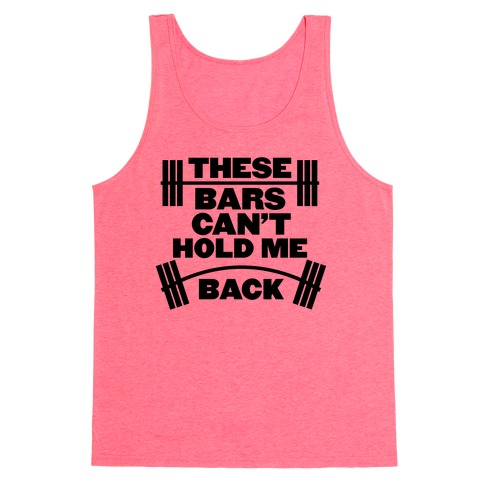 Can't Hold Me Back Tank Top
