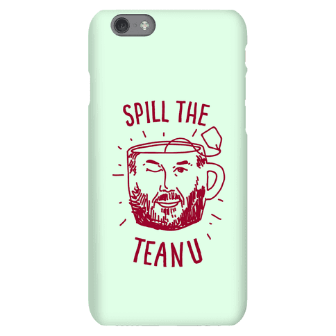 Spill The Teanu Phone Case