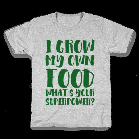 I Grow My Own Food Kids T-Shirt