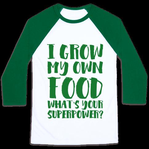 I Grow My Own Food