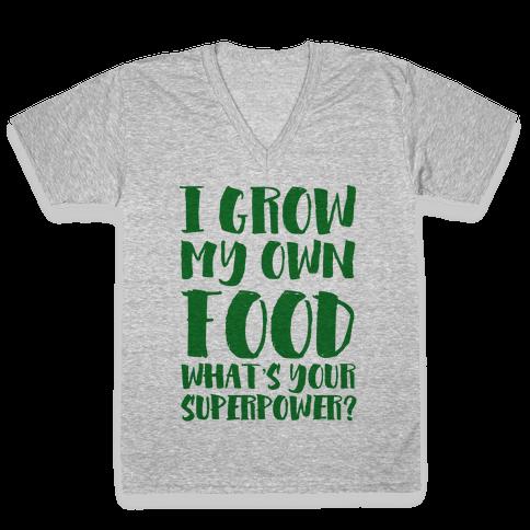 I Grow My Own Food V-Neck Tee Shirt