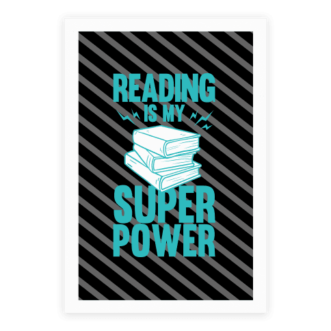 Reading Is My Super Power Poster