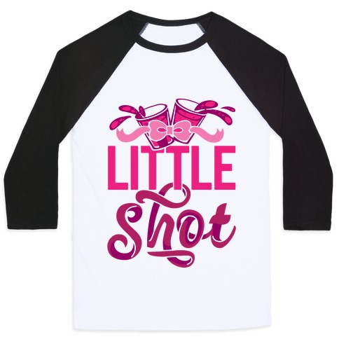 Little Shot (Sorority) Baseball Tee