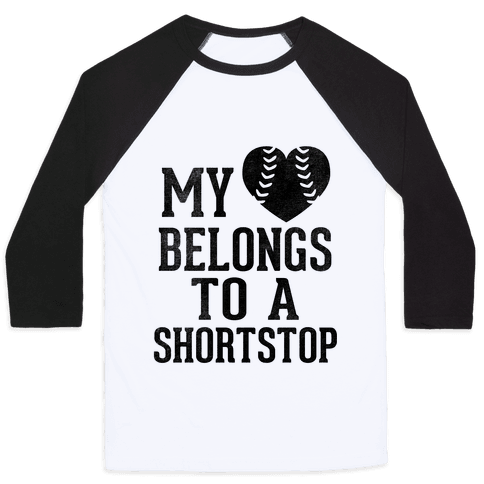 My Heart Belongs To A Shortstop (Baseball Tee)