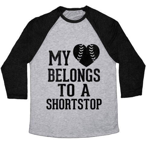 My Heart Belongs To A Shortstop (Baseball Tee) Baseball Tee