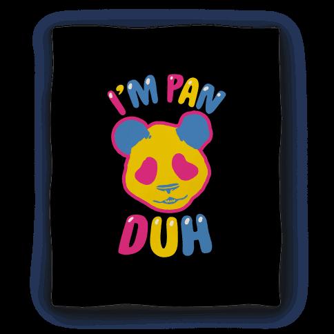 I'm Pan Duh Blanket