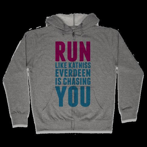 Run Like Katniss is Chasing You Zip Hoodie