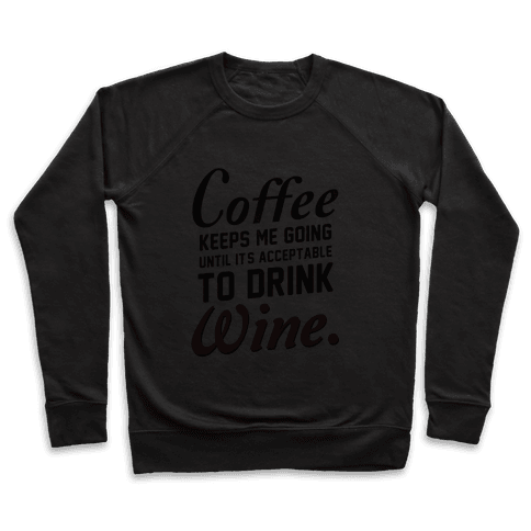 Coffee Keeps Me Going (dark) Pullover