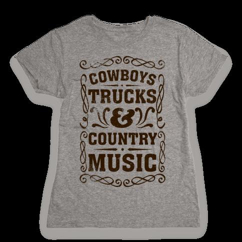 Cowboys Trucks & Country Music Womens T-Shirt