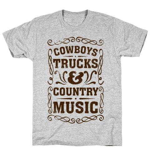Cowboys Trucks & Country Music Mens T-Shirt