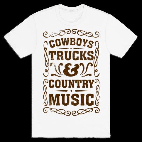 Cowboys Trucks & Country Music Mens T-Shirt