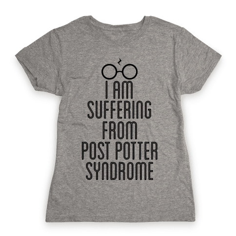 Post Potter Syndrome Womens T-Shirt