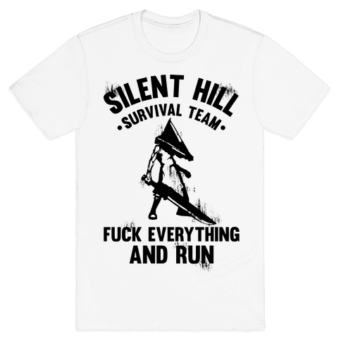 Silent Hill Survival Team F*** Everything And Run Mens T-Shirt