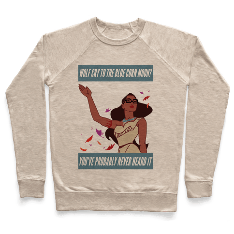 Hipster Pocahontas Pullover