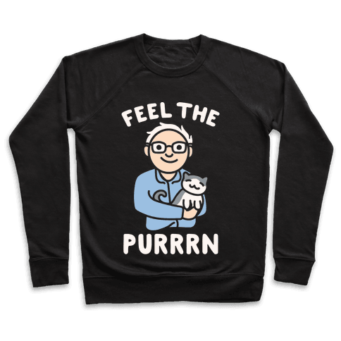 Feel The Purrrn Parody Pullover