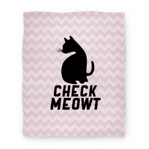 Check Meowt Blanket