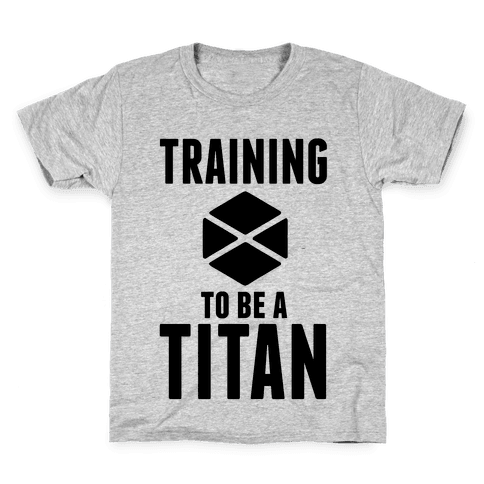 Training To Be A Titan Kids T-Shirt
