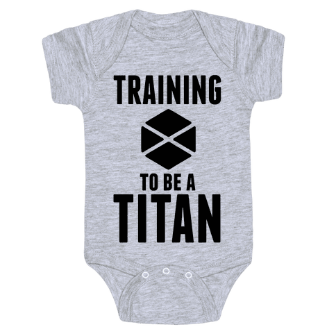 Training To Be A Titan Baby Onesy