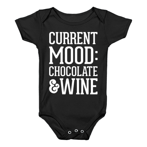 Current Mood: Chocolate & Wine Baby Onesy