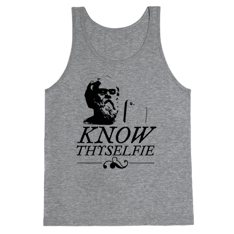 Know Thyselfie Tank Top