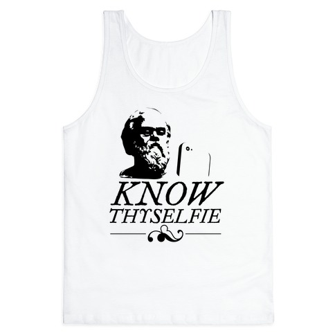 Know Thyselfie Tank Top