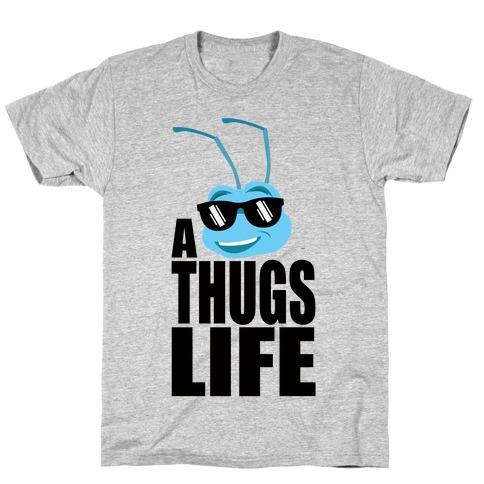 A Thugs Life T-Shirt
