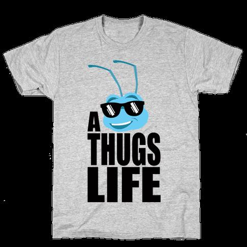 A Thugs Life Mens T-Shirt