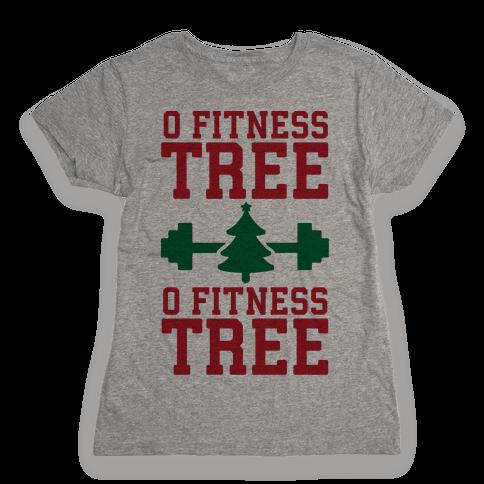 O Fitness Tree, O Fitness Tree Womens T-Shirt