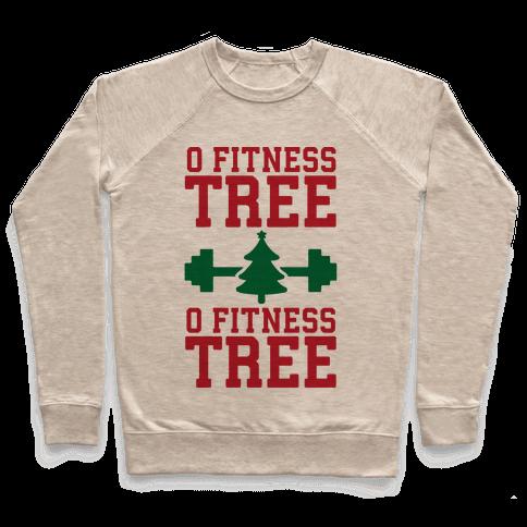O Fitness Tree, O Fitness Tree Pullover