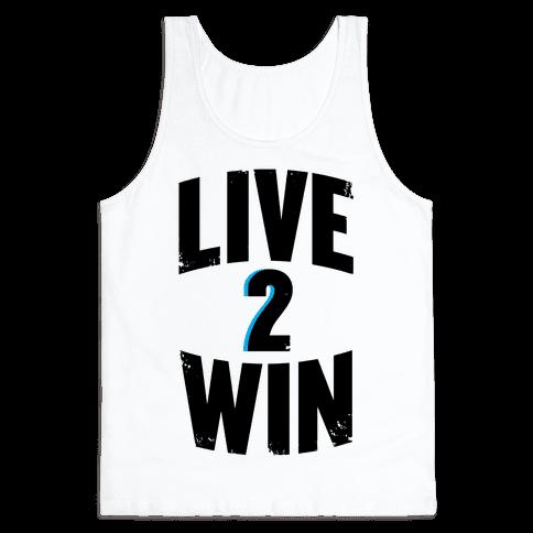Live 2 Win