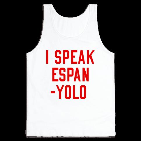 I Speak Espanyolo Tank Top