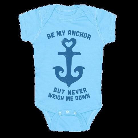 Be My Anchor Baby Onesy