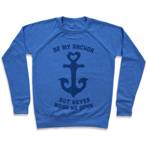 Be My Anchor Pullover